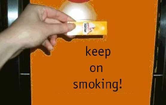 keep on smoking